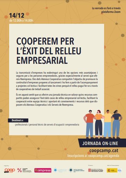 Els propers 9 i 14 de desembre tindran lloc les jornades de d'Emprenedoria i Relleu empresarial amb el Cooperativisme, per donar a conèi...
