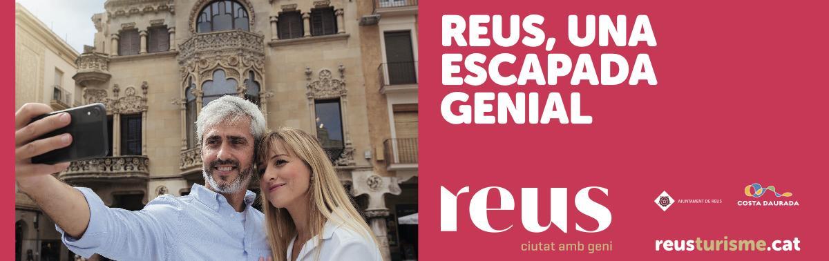 Accedeix a Reus,una escapada genial