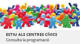 Accedeix a Estiu als Centres Cívics