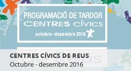 Accedeix a Centres Cívics Reus Tardor 2016