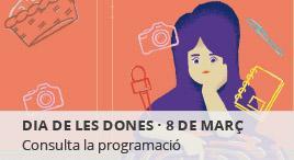 Accedeix a Dia internacional de les dones. 8 de març