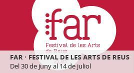 Accedeix a FAR - Festival de les Arts de Reus