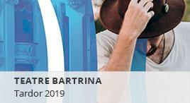 Accedeix a Teatre Bartrina. Programació de tardor 2019