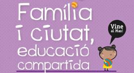Accedeix a Programa «Família i ciutat, educació compartida»