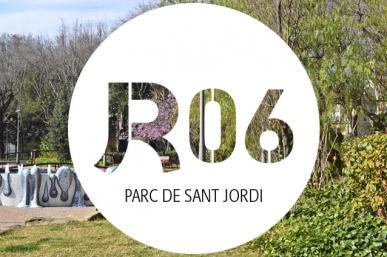 R06: Parc de Sant Jordi