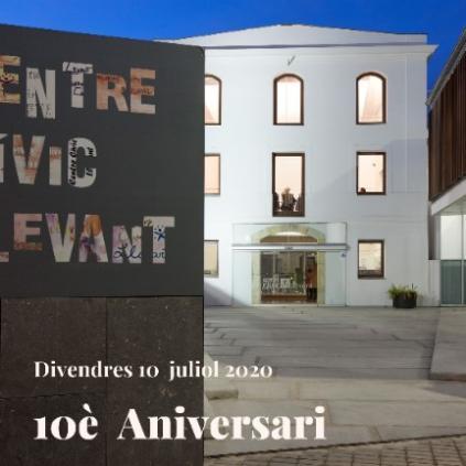 Accedeix a 10è aniversari Centre Cívic Llevant