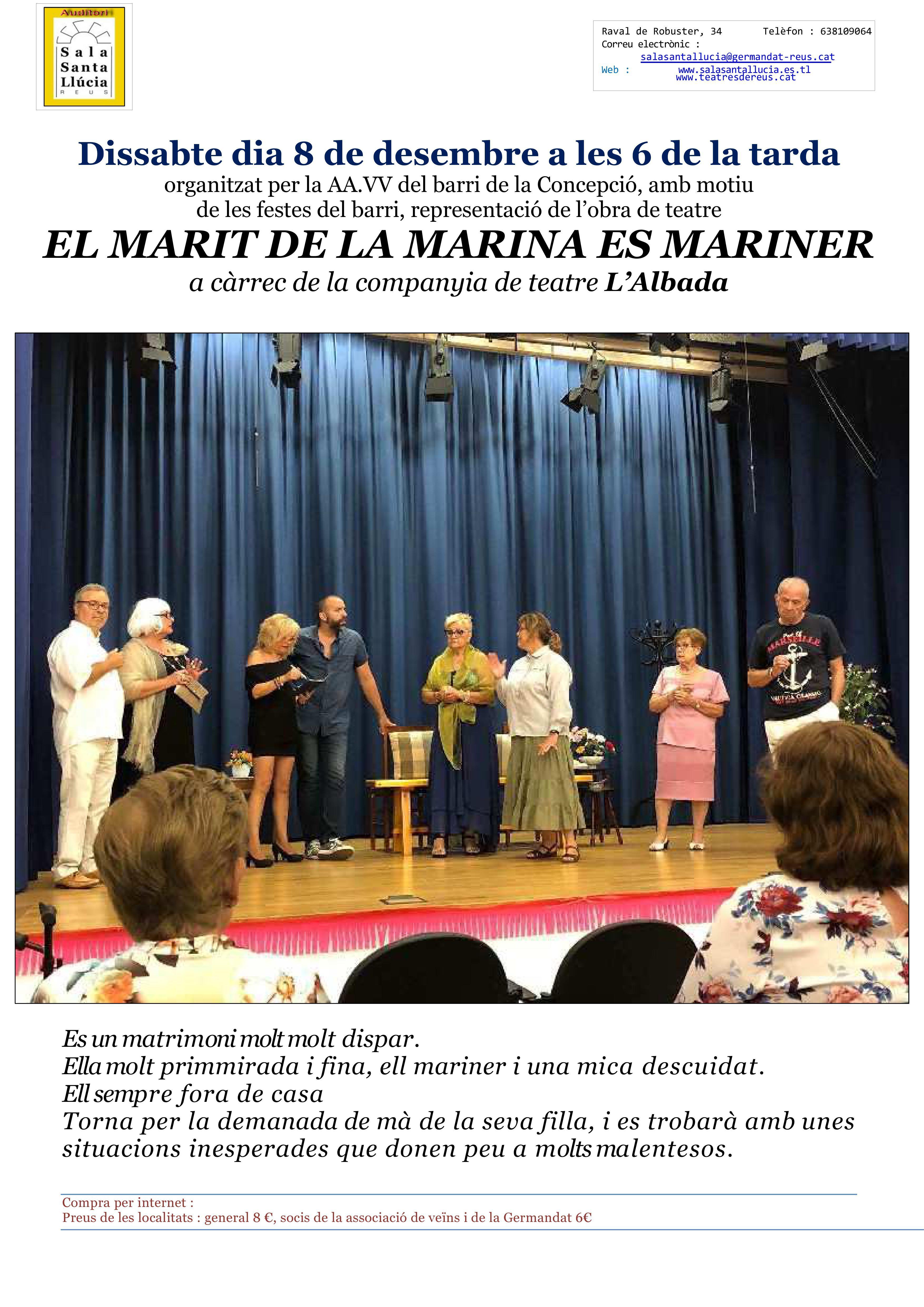 El marit de la marina és mariner, a càrrec de L'Albada