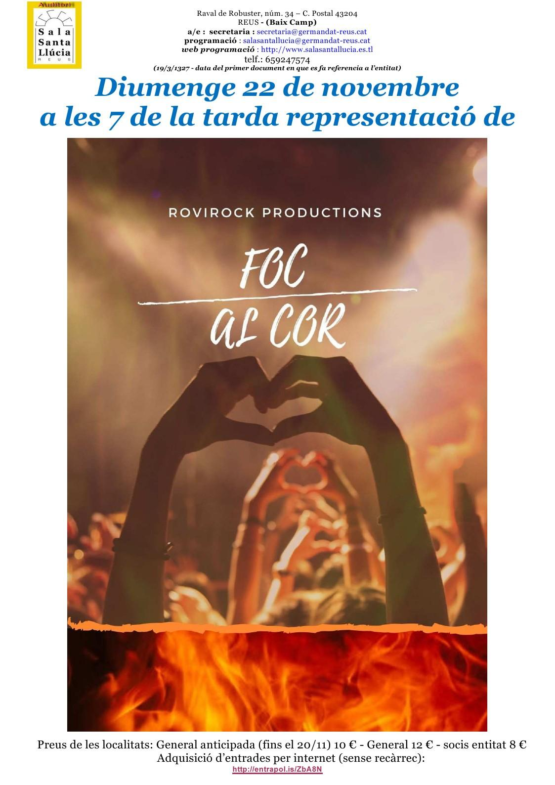 Sala Santa Llúcia: Representació del musical FOC AL COR, a càrrec de la companyia de teatre ROVIRAROCK PRODUCTIONS