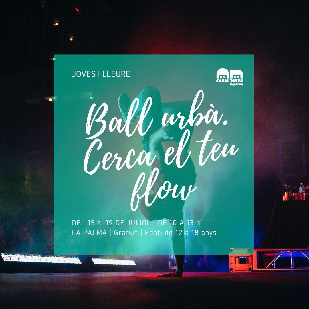 Balls urbans: Vine a cercar el flow