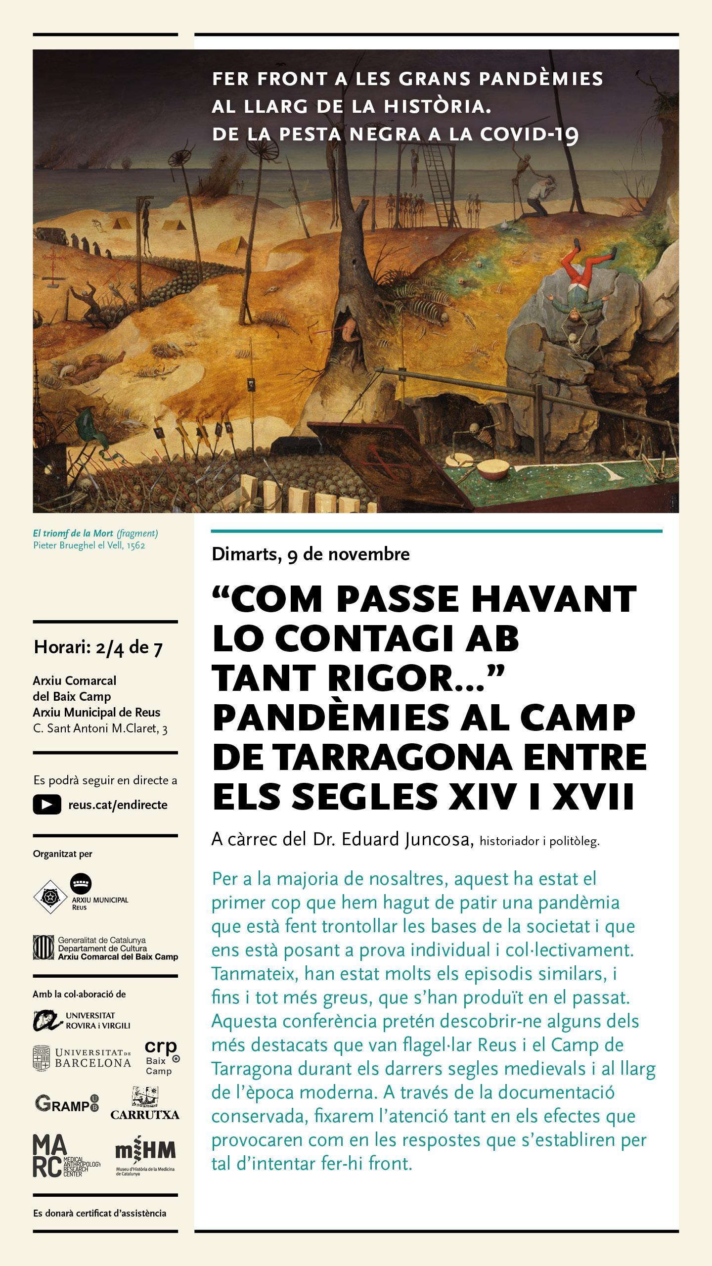 """Conferència: """"Com passe havant lo contagi ab tant rigor… Pandèmies al Camp de Tarragona entre els segles XIV i XVII"""" a càrrec del Dr. Eduard JuncosaE"""