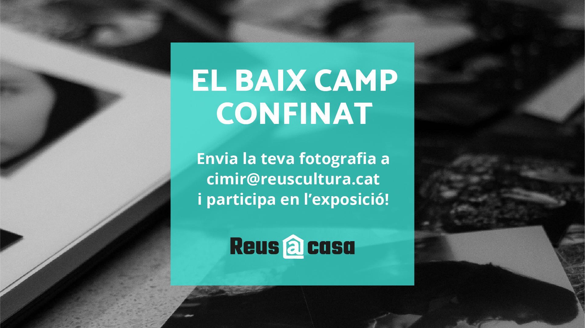 Exposició: El Baix Camp confinat