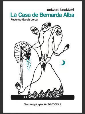 La Casa de Bernarda Alba, Cia Internacional Antzoki Teatteri