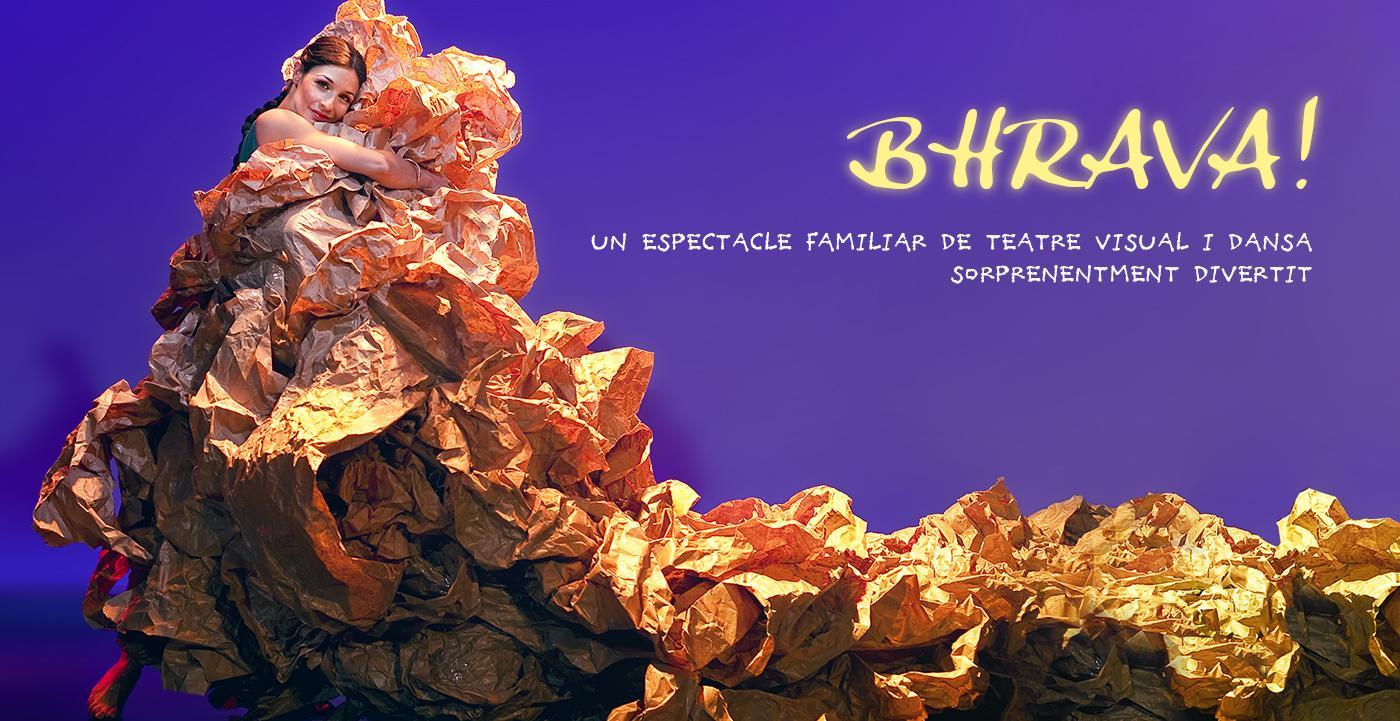 «Bhrava!» De Companyia L'Animé, al Teatre Bravium
