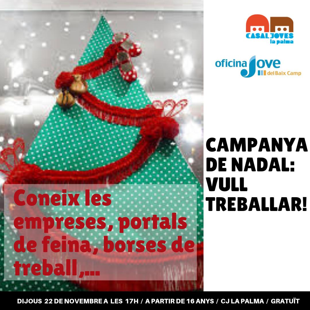 Campanya de Nadal: Vull treballar!