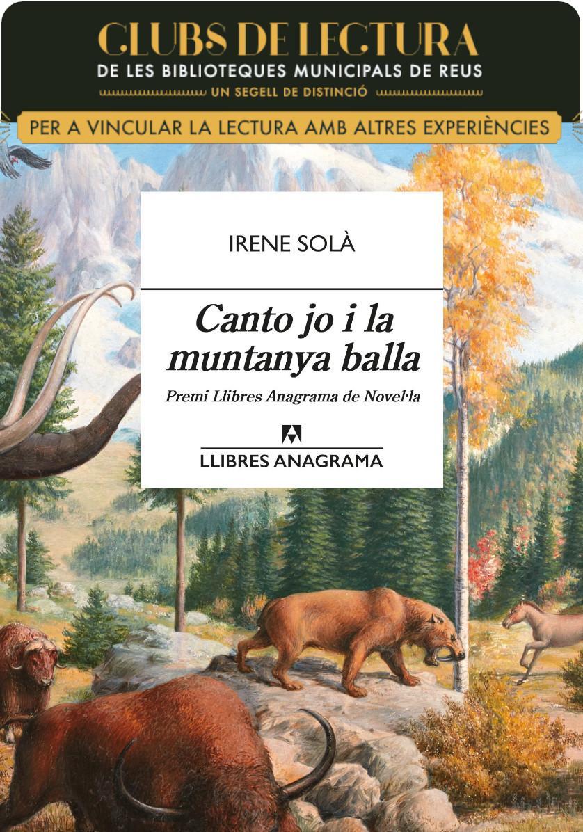 Club de lectura B: Canto jo i la muntanya balla d'Irene Solà