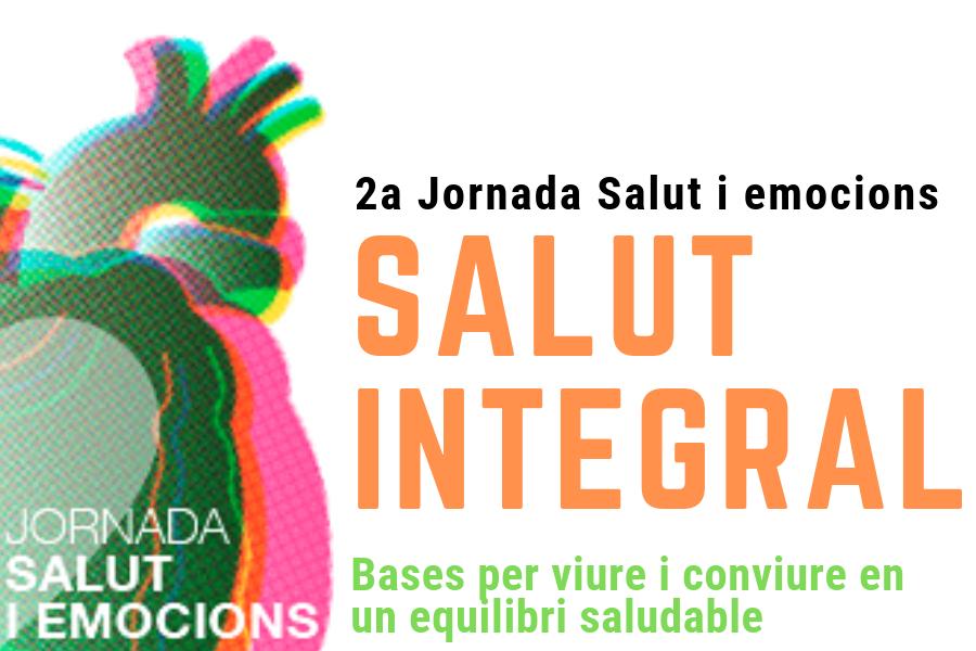 Salut Integral. Bases per viure i conviure en equilibri saludable