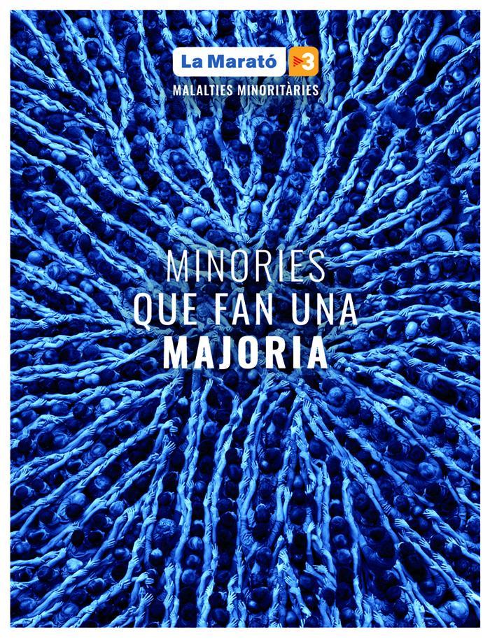 La Marató de TV3 .  El Repte de ser minoritàri.