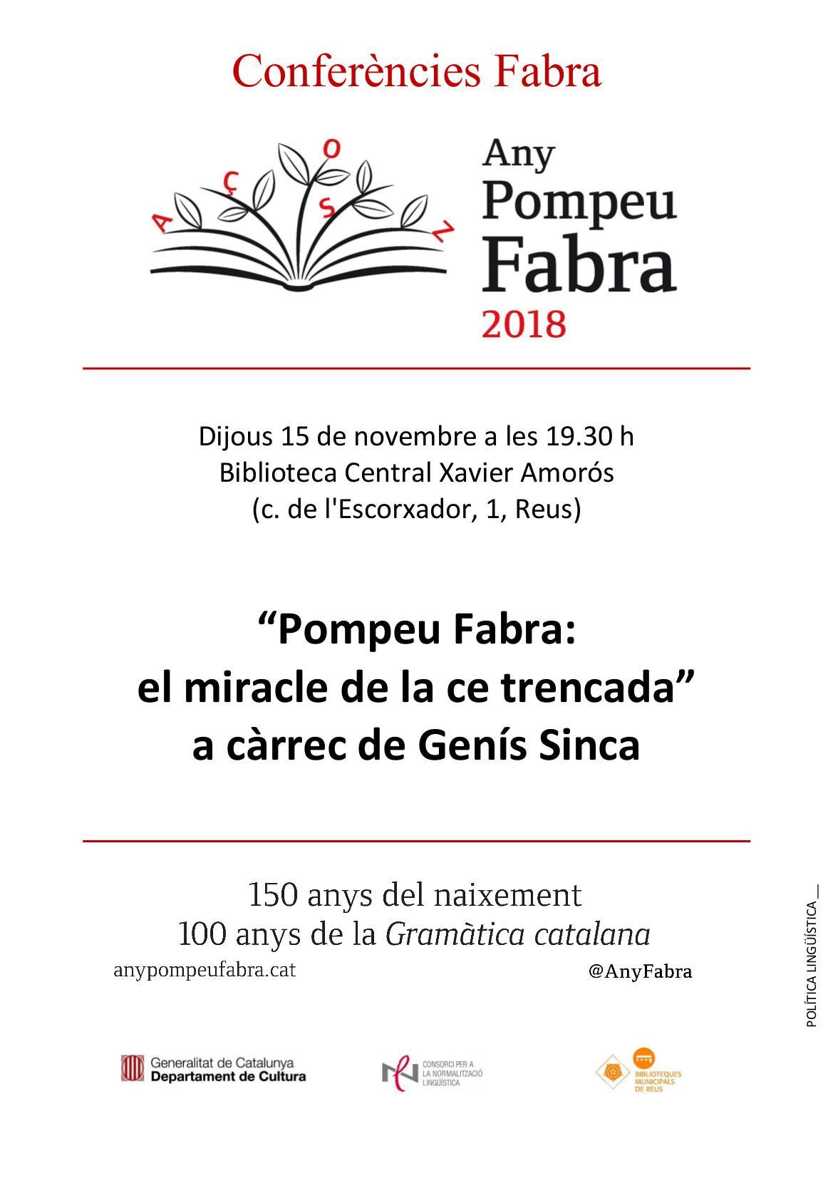 """Conferència """"Pompeu Fabra, el miracle de la ce trencada"""""""