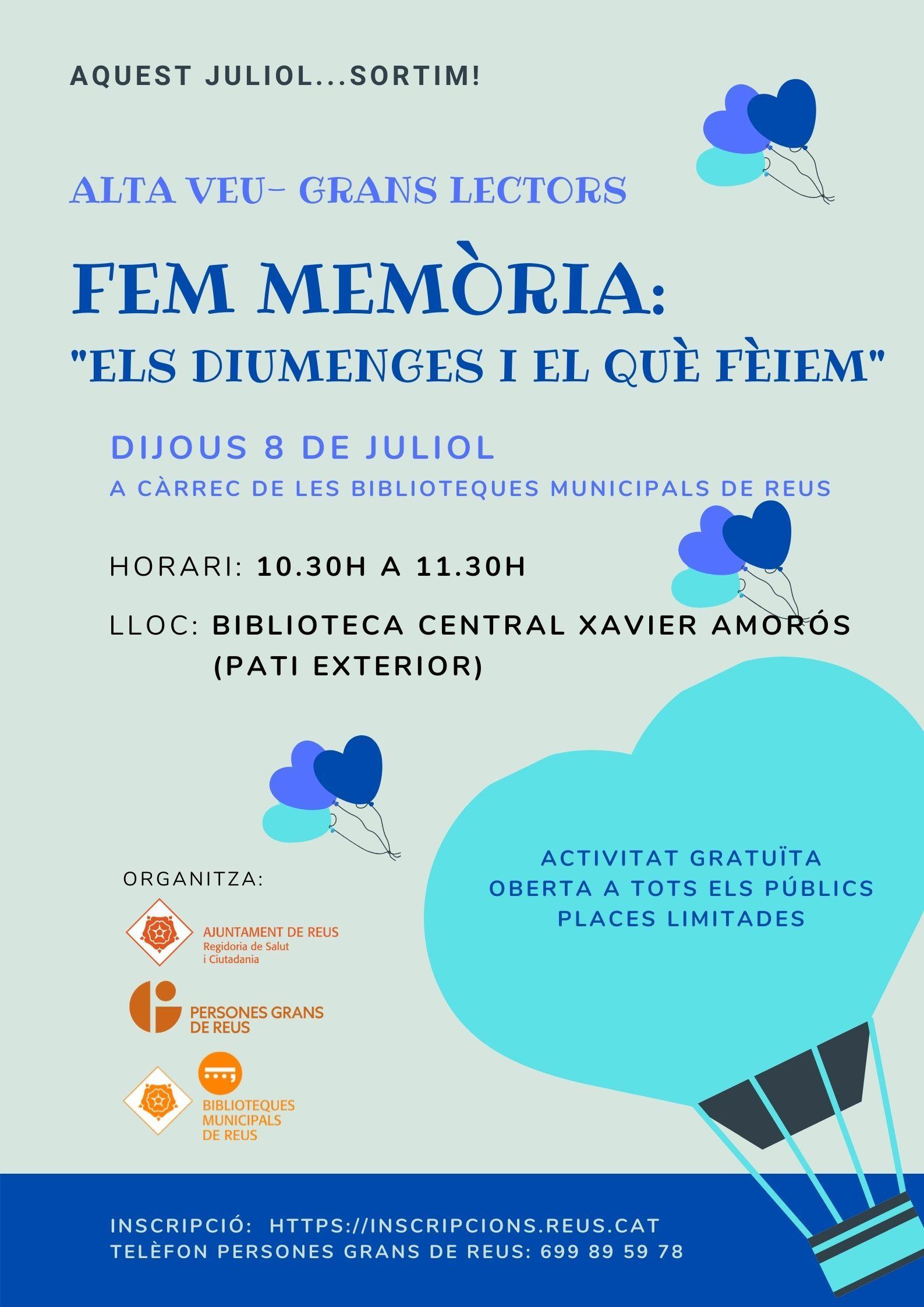 ALTA VEU - GRANS LECTORS: FEM MEMÒRIA. - ADREÇAT A PERSONES GRANS DE REUS.