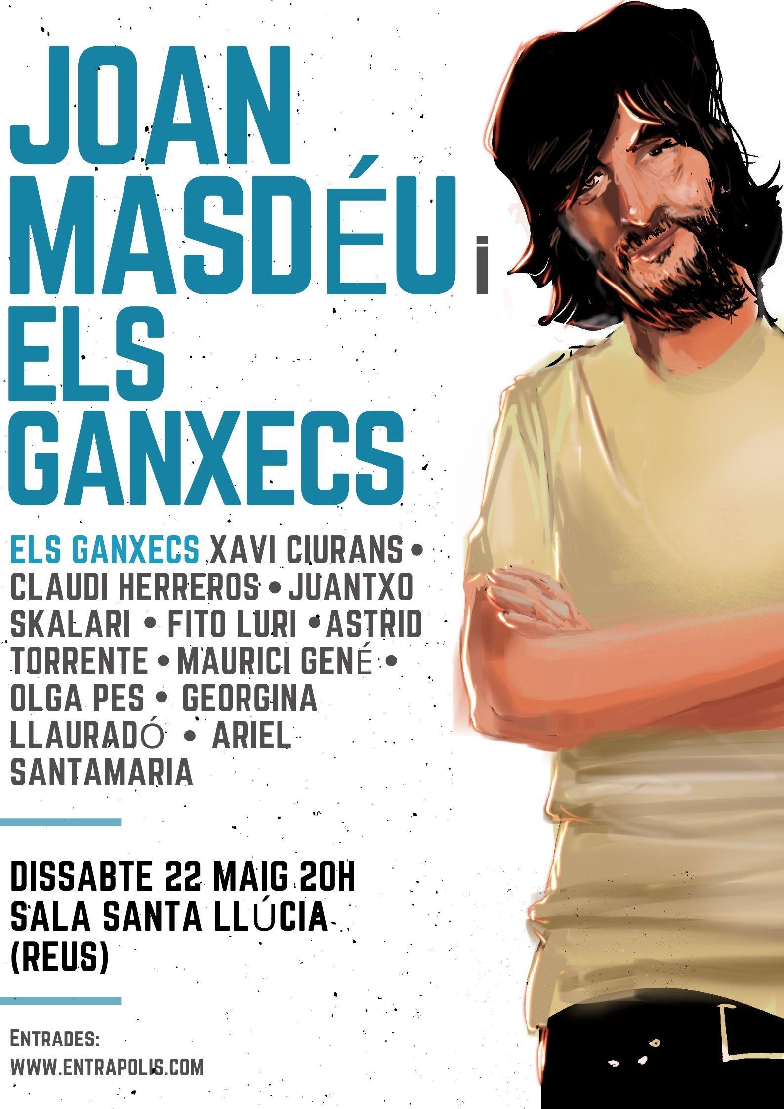 Joan Masdéu i els GanxecsE
