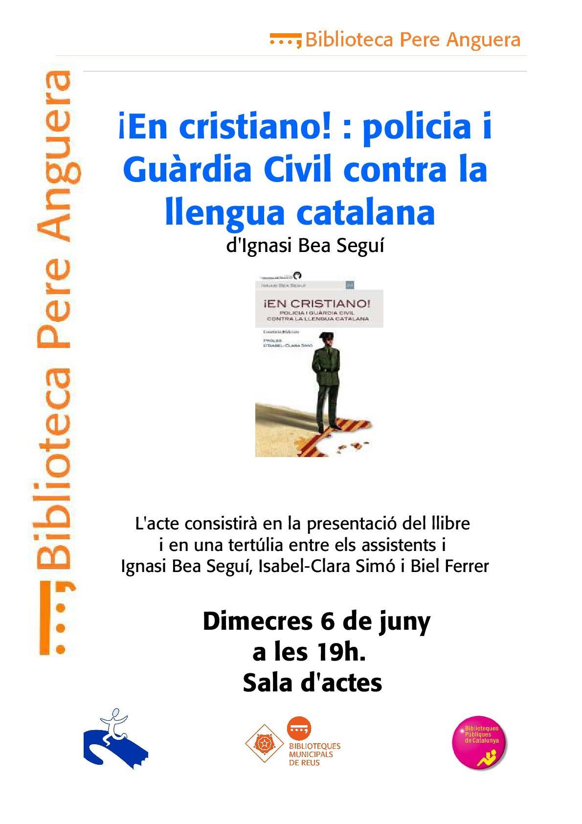 Presentació del llibre  ¡En cristiano! : policia i Guàrdia Civil contra la llengua catalana