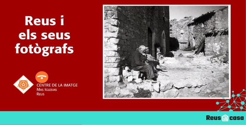 Reus i els seus fotògrafs - CIMIR