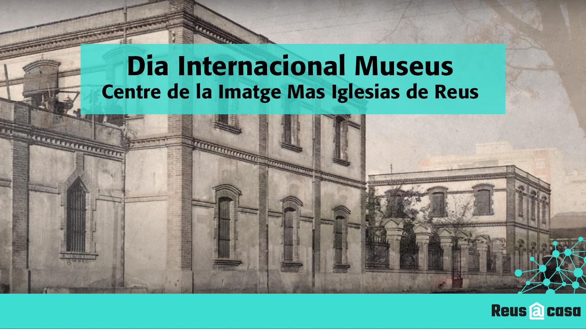 Dia Internacional dels Museus: Centre de la Imatge Mas Iglesias de Reus. Treball de refotografia Museu de Reus