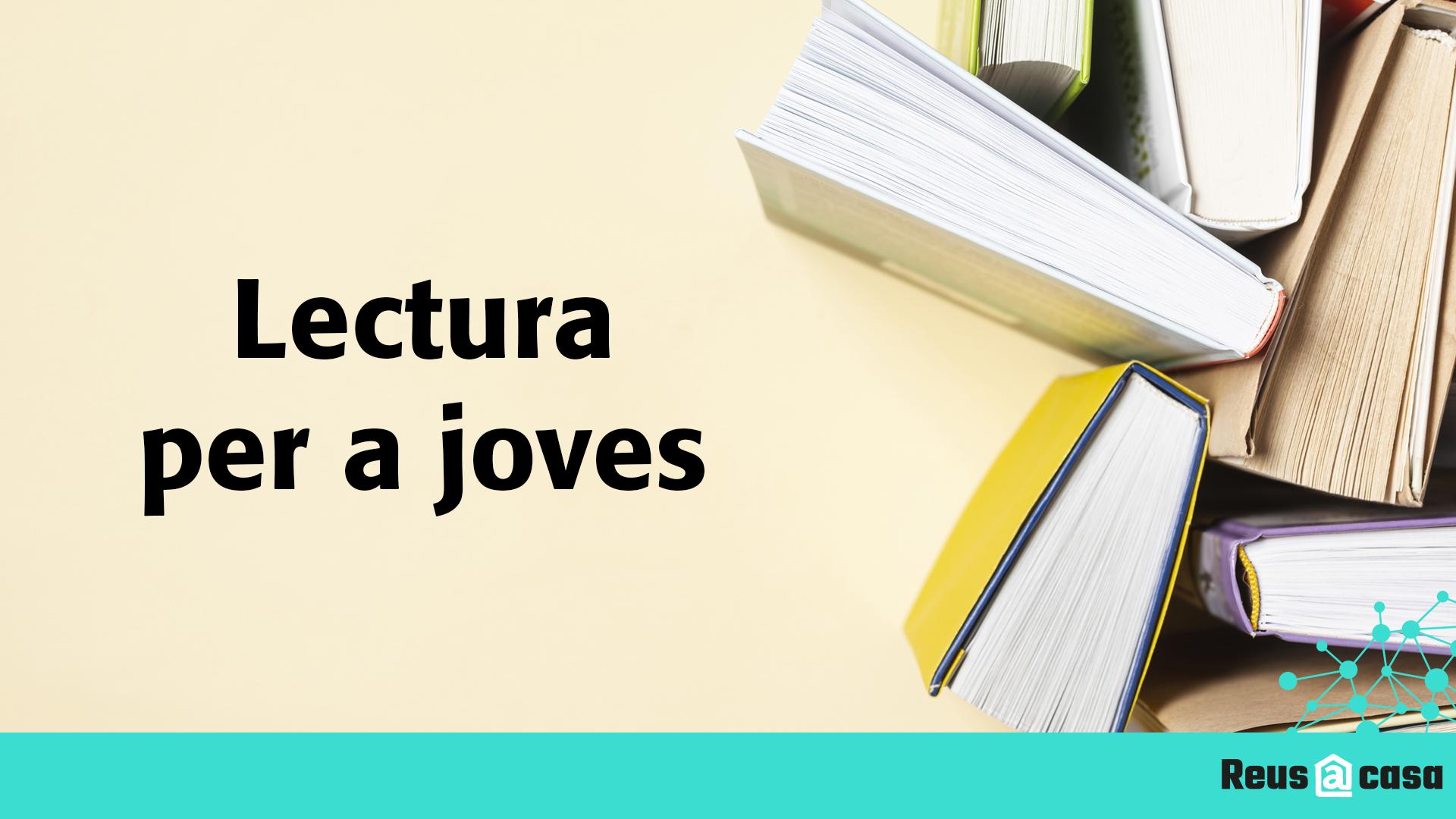 Biblioteques Municipals: lectura per a joves