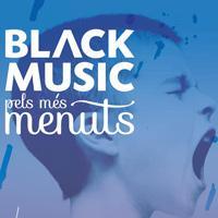 BLACK MUSIC PELS MÉS MENUTS