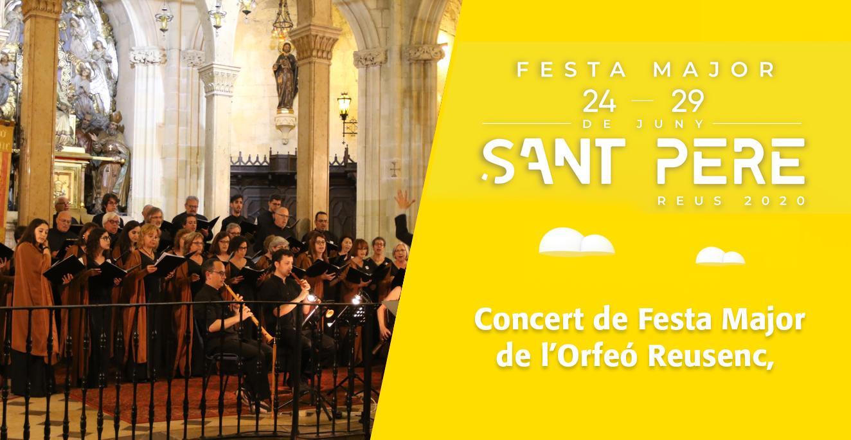 Sant Pere 2020: Tradicional concert de Festa Major de l'Orfeó Reusenc