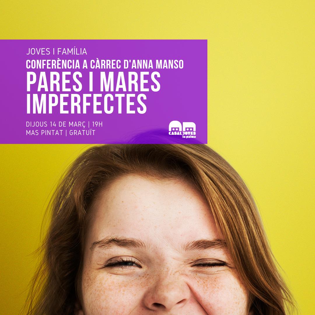 Conferència «Pares i mares imperfectes»
