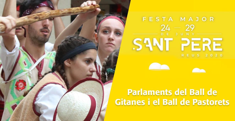 Sant Pere 2020: Parlaments del Ball de Gitanes i el Ball de Pastorets.