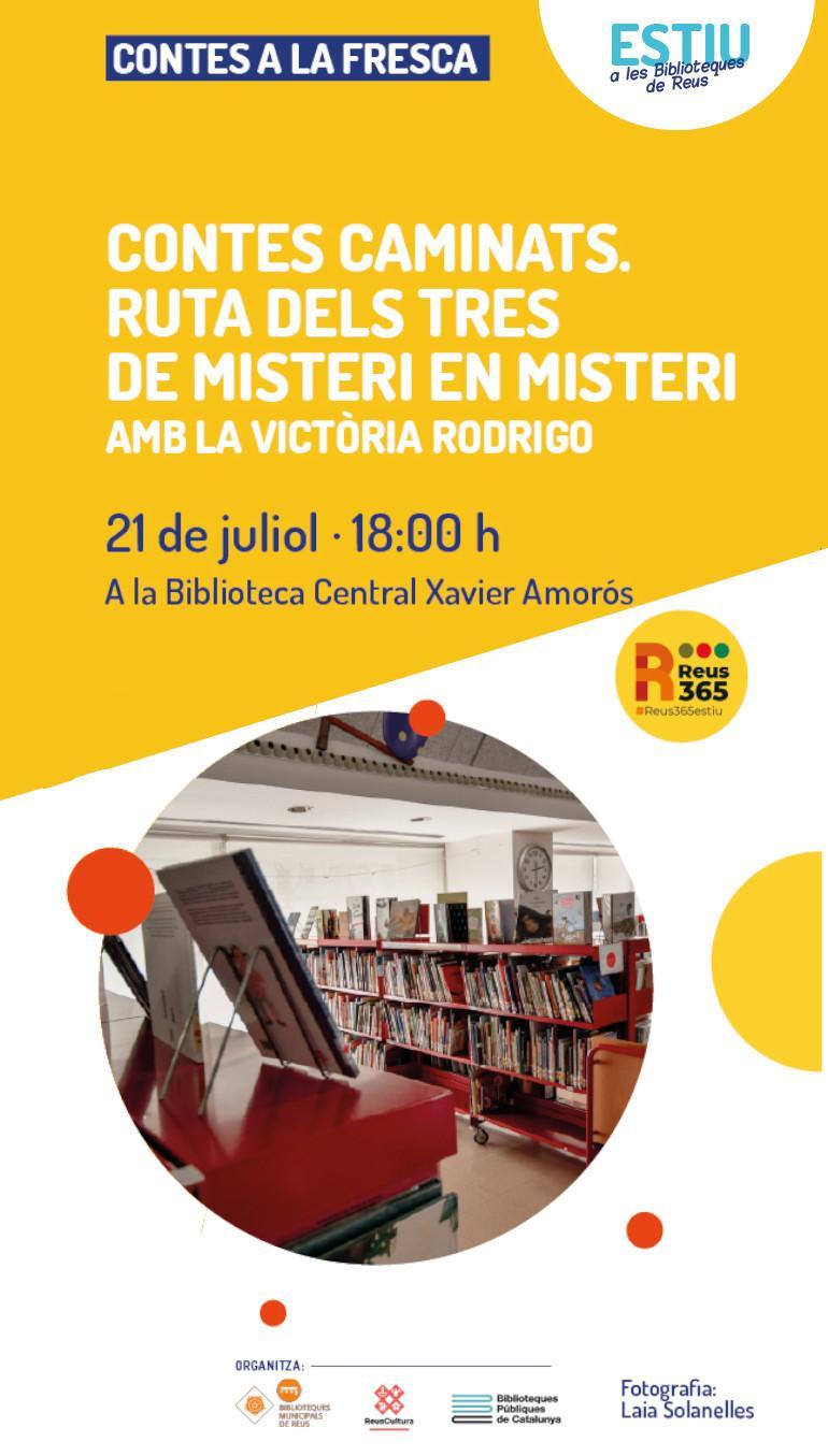 Biblioteca Central Xavier Amorós: Contes Caminats. Ruta dels tres. De misteri en misteri. Amb la Victòria Rodrigo