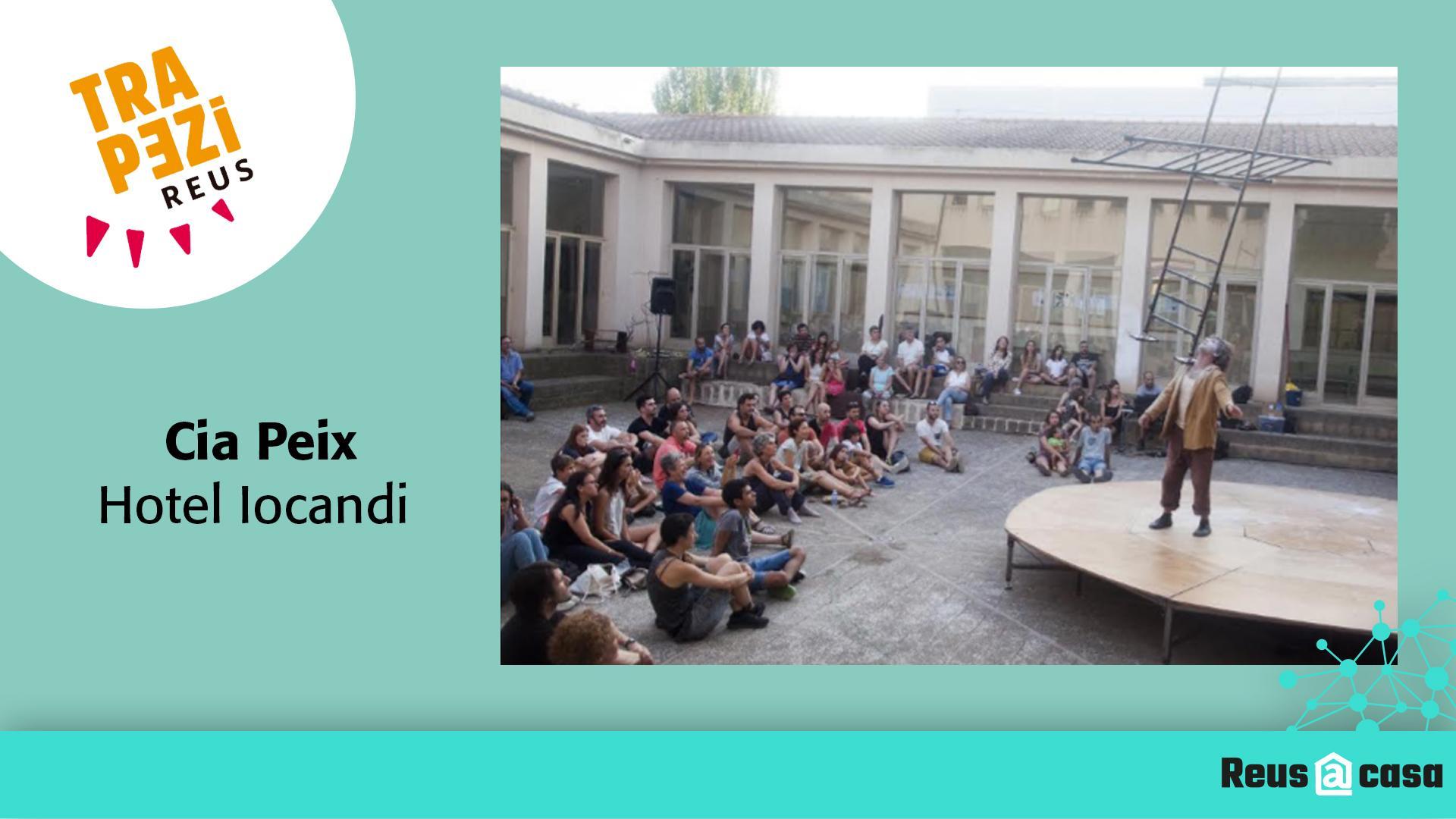 Fira Trapezi Reus: Cia Peix – Hotel Iocandi