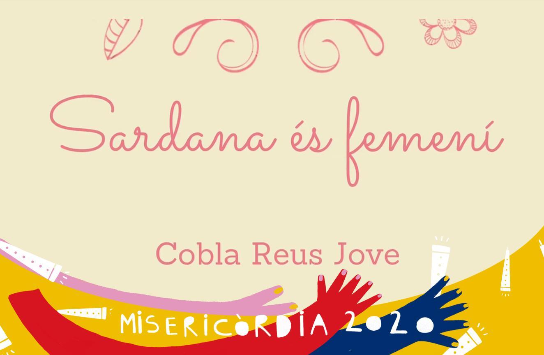 Misericòrdia 2020: concert Sardana és femení, a càrrec de la Cobla Reus Jove