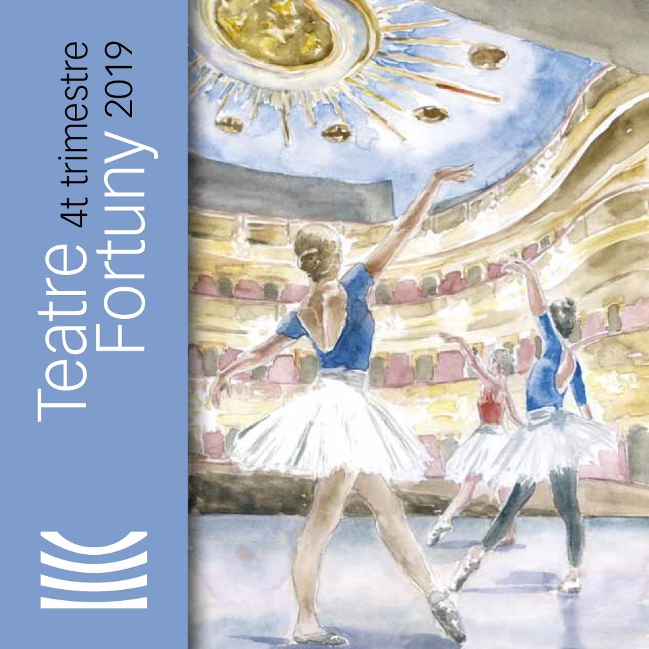 Teatre Fortuny. 4t trimestre de 2019.