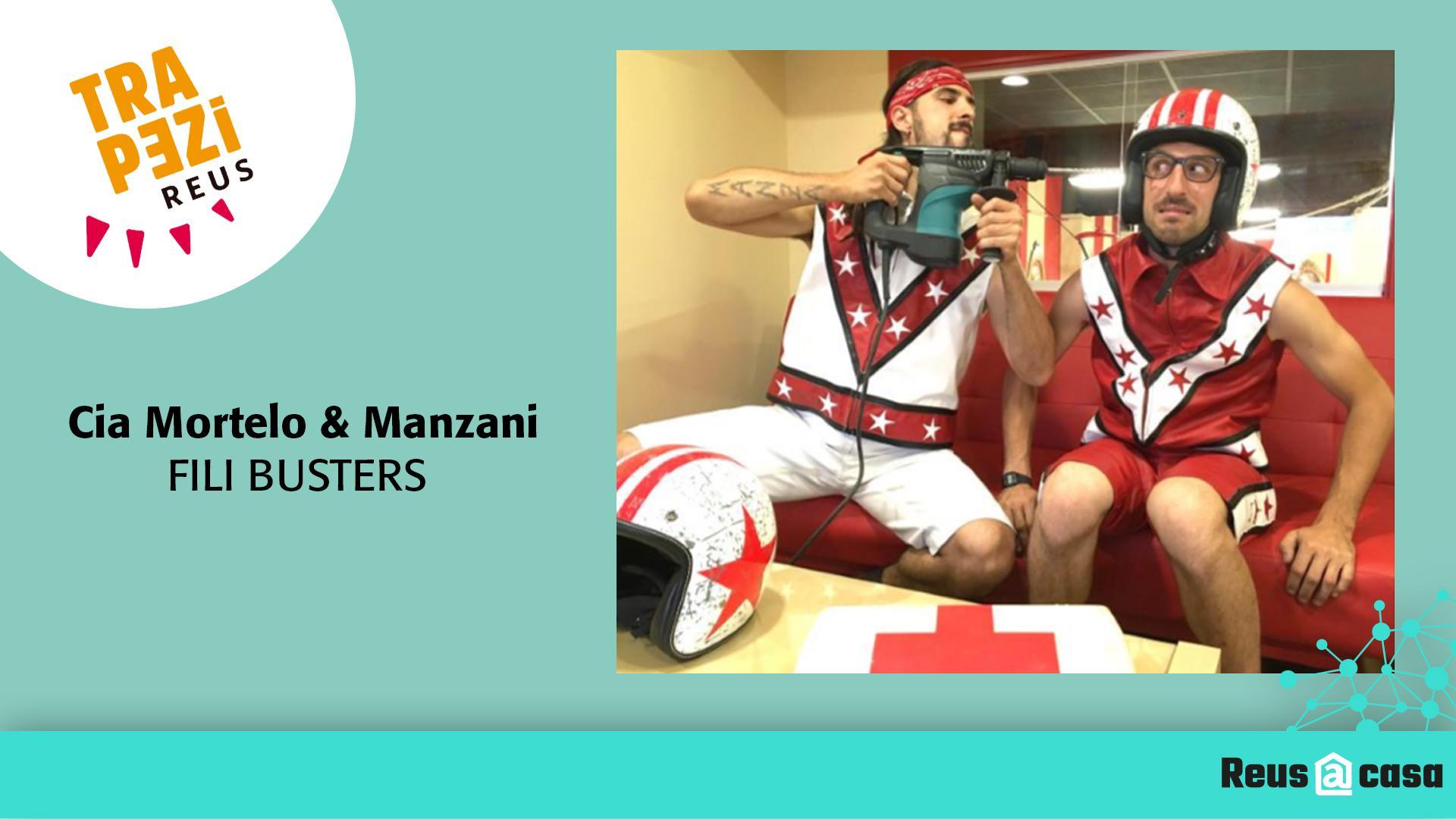 Fira Trapezi Reus: Cia. Mortelo & Manzani - Fili Busters