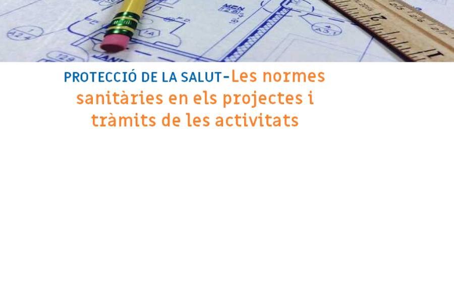 Escola Oberta de Salut: Les normes sanitàries en els projectes i tràmits de les activitats