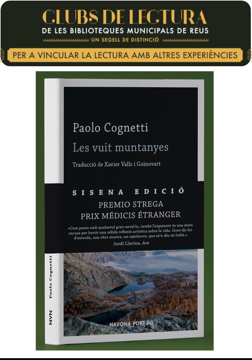 Club de lectura A: Les Vuit muntanyes / Paolo Cognetti