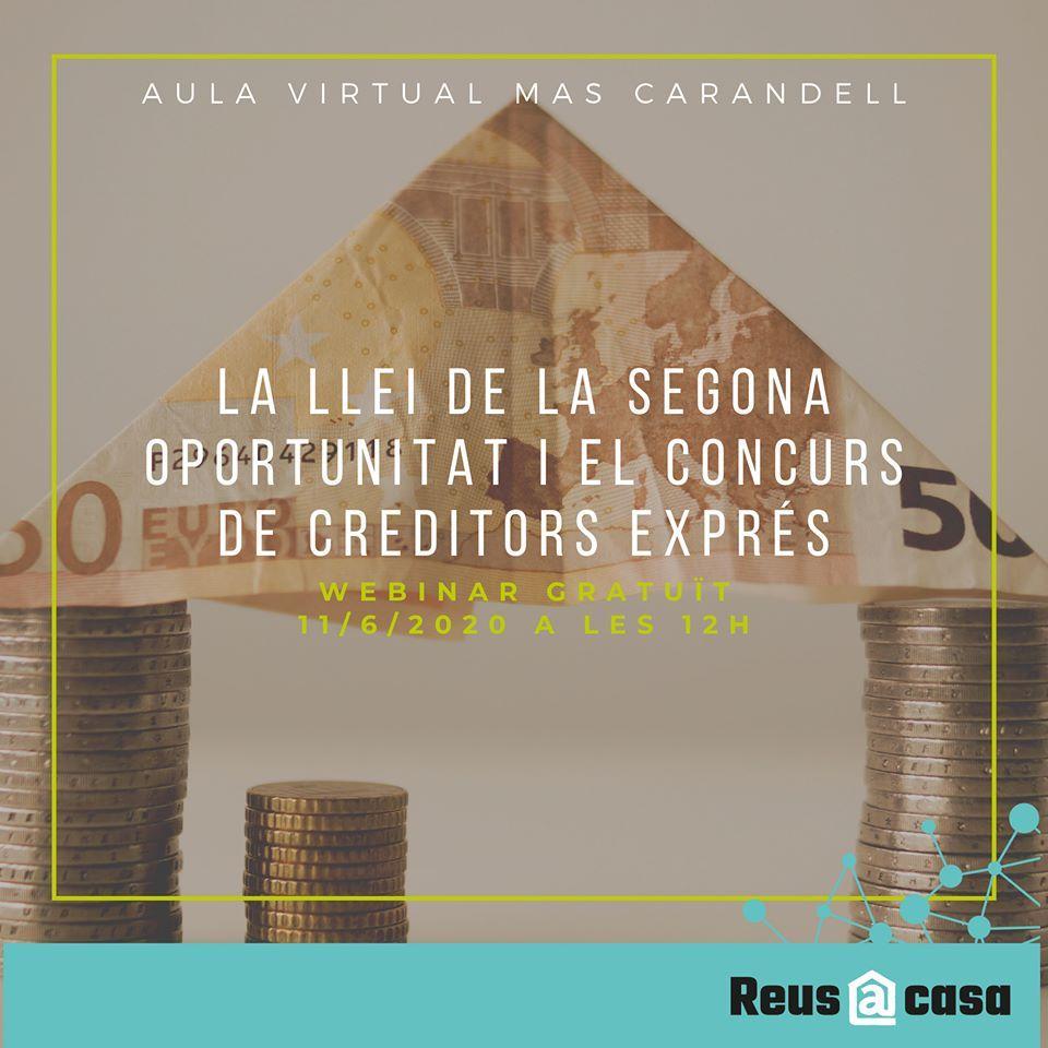 Webinar: La Llei de la segona oportunitat i el concurs de creditors exprés