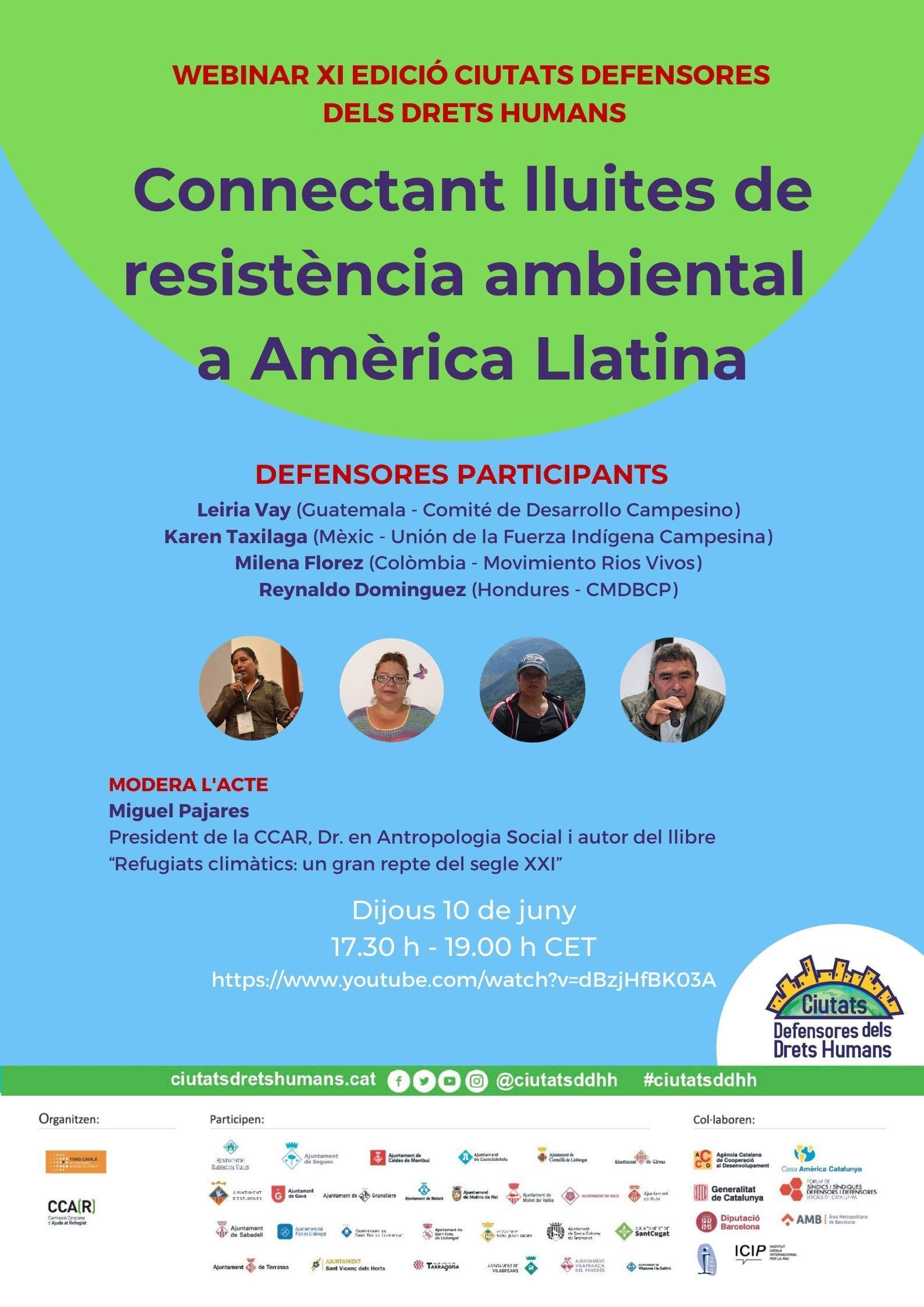 """Seminari en línia """"Connectant lluites de resistència ambiental a Amèrica Llatina""""."""
